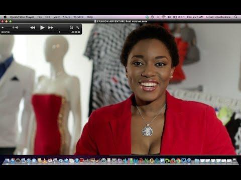 New Reality Show:Fashion Adventures With Lilian Unachukwu.