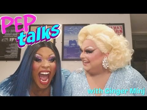 Pep Talks with Ginger Minj