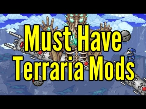 5 Must Have Terraria Mods 2017- Terraria 1 3 5 - YouTube