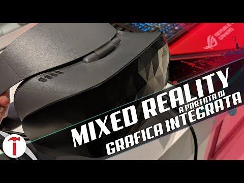 Il visore Mixed Reality a portata di Grafica Integrata
