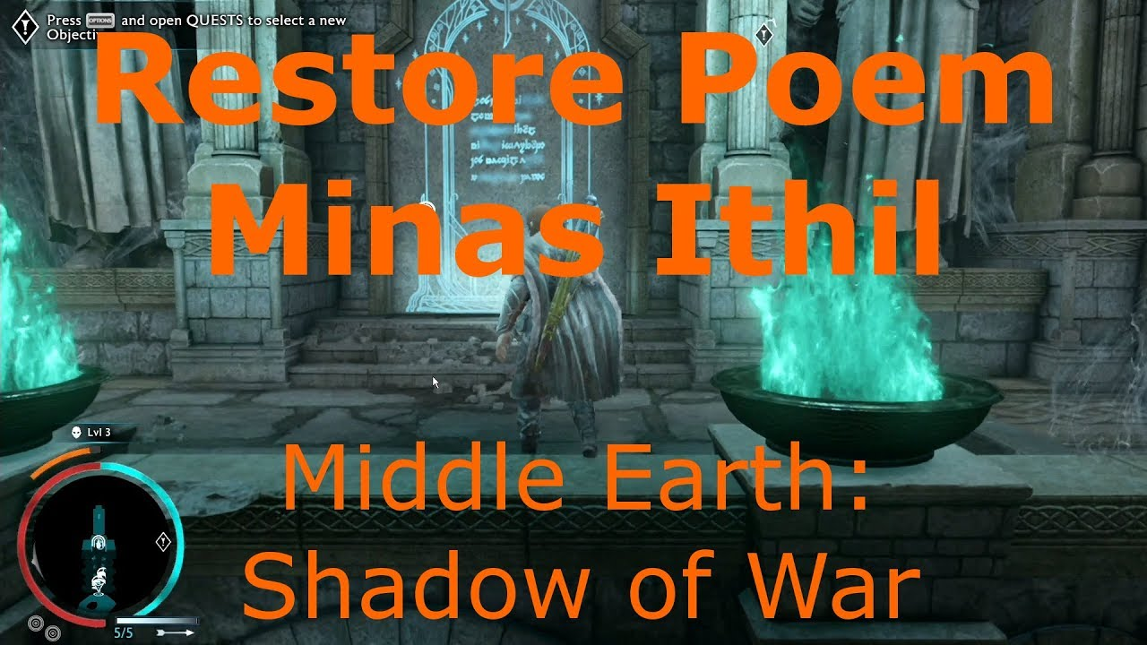 Restore Poem Minas Ithils Ithildin Door Middle Earth Shadow Of War
