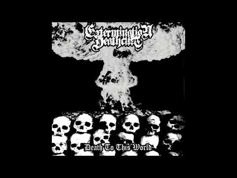 Extermination Deathcult - Death to This...