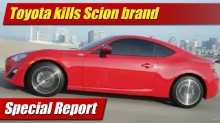 Special Report: Toyota kills Scion brand