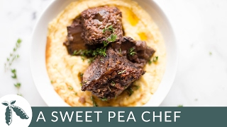 Braised Short Ribs with Creamy Polenta  A Sweet Pea Chef
