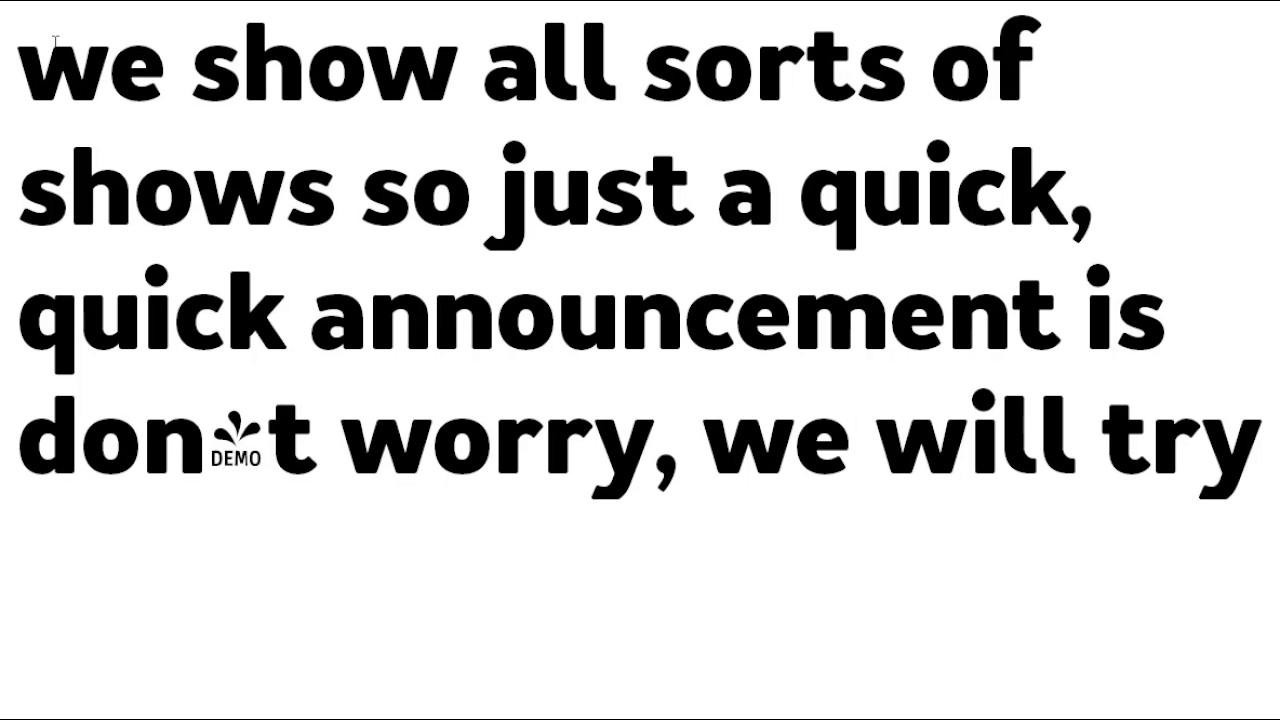 Quick Announcement