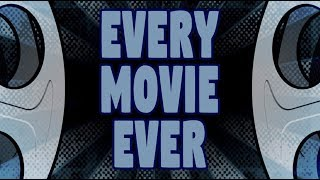 Every Movie Ever - The Stranger