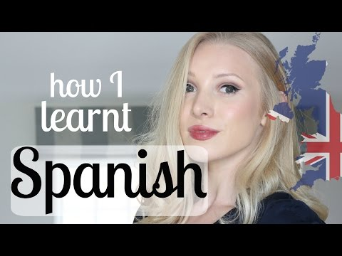 How I learnt Spanish! My Journey to Fluency