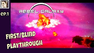 First time playing Rebel Galaxy (Lets Play ep1)