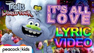 TROLLS WORLD TOUR | It's All Love Lyric Video
