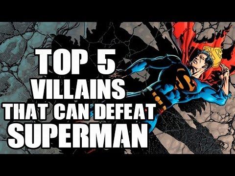 Top 5 Villains That Can Defeat Superman
