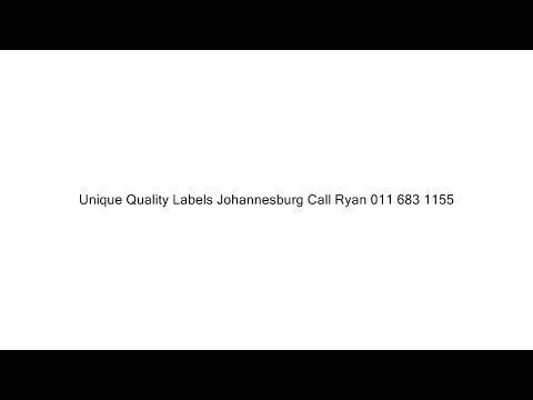 Unique Quality Labels Johannesburg Call Ryan 011 683 1155