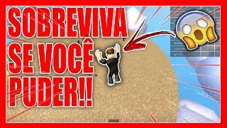 SURVIVE IF YOU CAN!! -ROBLOX