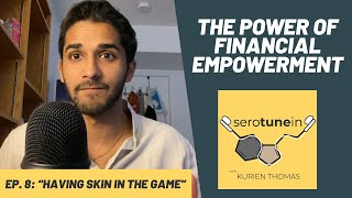 Having Skin in the Game w/ New Hill Development Corp | SeroTunein Episode 8 | Kurien Thomas