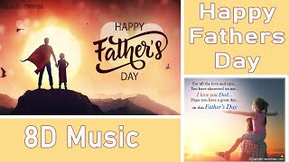 THE DADDY SONG (8D Music ) - FATHER'S DAY SPECIAL BY VINEET DHINGRA |SHASHI SUMAN|PRASHANT INGOLE
