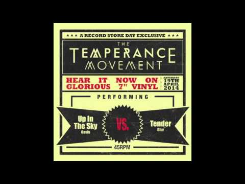 The Temperance Movement - Up In The Sky (Oasis Cover)