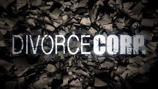 Divorce Corp Film TV Spot (Documentary)