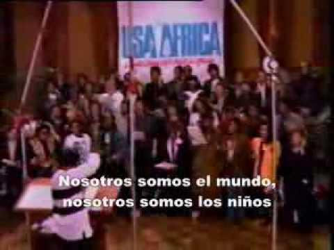 MICHAEL JACKSON We Are The World Nosotros Somos El Mundo subtitulado al español