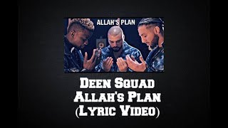 deen squad allahs plan lyric video