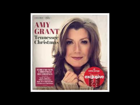 Amy Grant Tennessee Christmas - YouTube