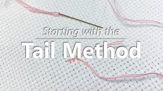 Beginner Cross Stitch: Starting with a Tail and Finishing Cross Stitches | Fat Quarter Shop