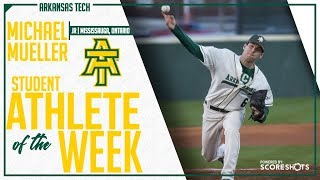 Arkansas Tech Student Athlete of the Week - Michael Mueller