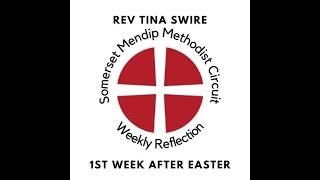 11 April 2021 Rev Tina Swire Weekly Reflection