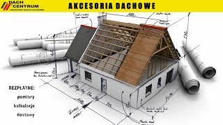 Akcesoria dachowe Chmieleń Dach Centrum. Producent blachy dachowej, obróbki blacharskie