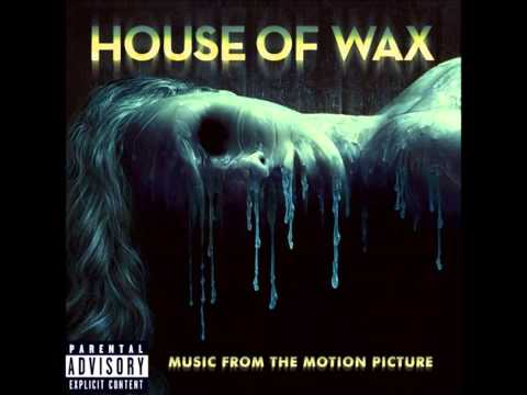 House of Wax Soundtrack - 01. Spitfire By The Prodigy