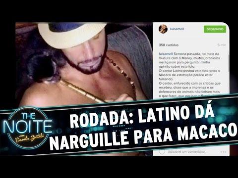 The Noite (28/04/16) - Rodada da Noite: Latino dá narguille para Macaco