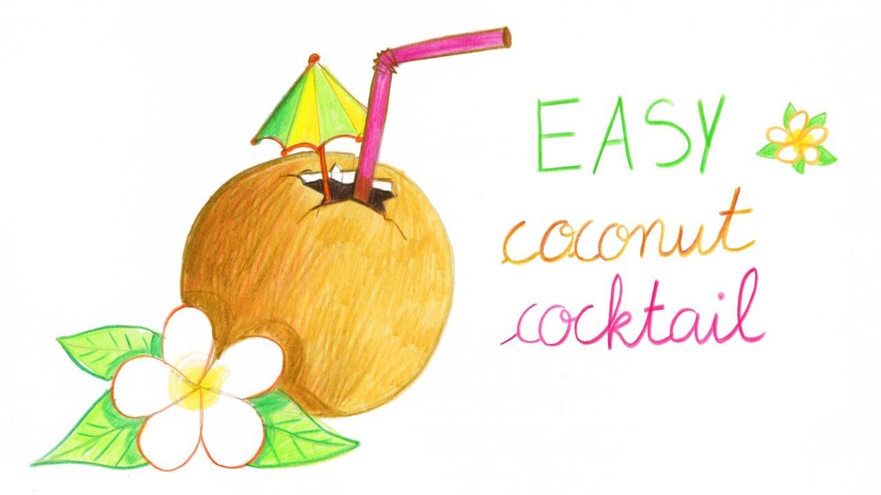 How to draw a coconut cocktail easy way comment dessiner facilement un cocktail noix de coco - Dessin cocktail ...