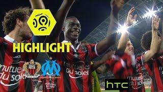 OGC Nice - Olympique de Marseille (3-2) - Highlights - (OGCN - OM) / 2016-17