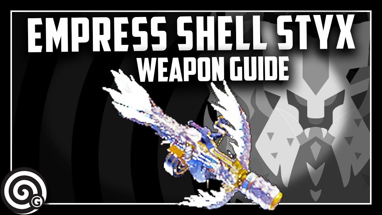 Empress Shell Styx (Lunastra Light Bowgun) - Weapon Guide | Monster Hunter  World