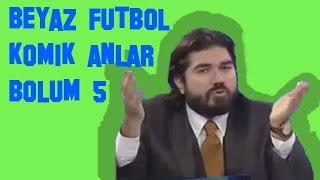 Beyaz Futbol Komik Anlar | Bölüm 5
