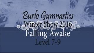 Burlo Gymnastics, Winter Show 2016, Falling Awake, Level 7-9