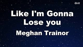 Like I'm Gonna Lose You - Meghan Trainor ft. John Legend Karaoke 【With Guide Melody】Instrumental