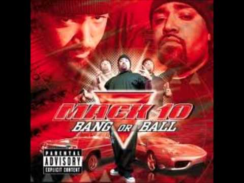 Mack 10- Connected For Life (Dirty)- Bang Or Ball