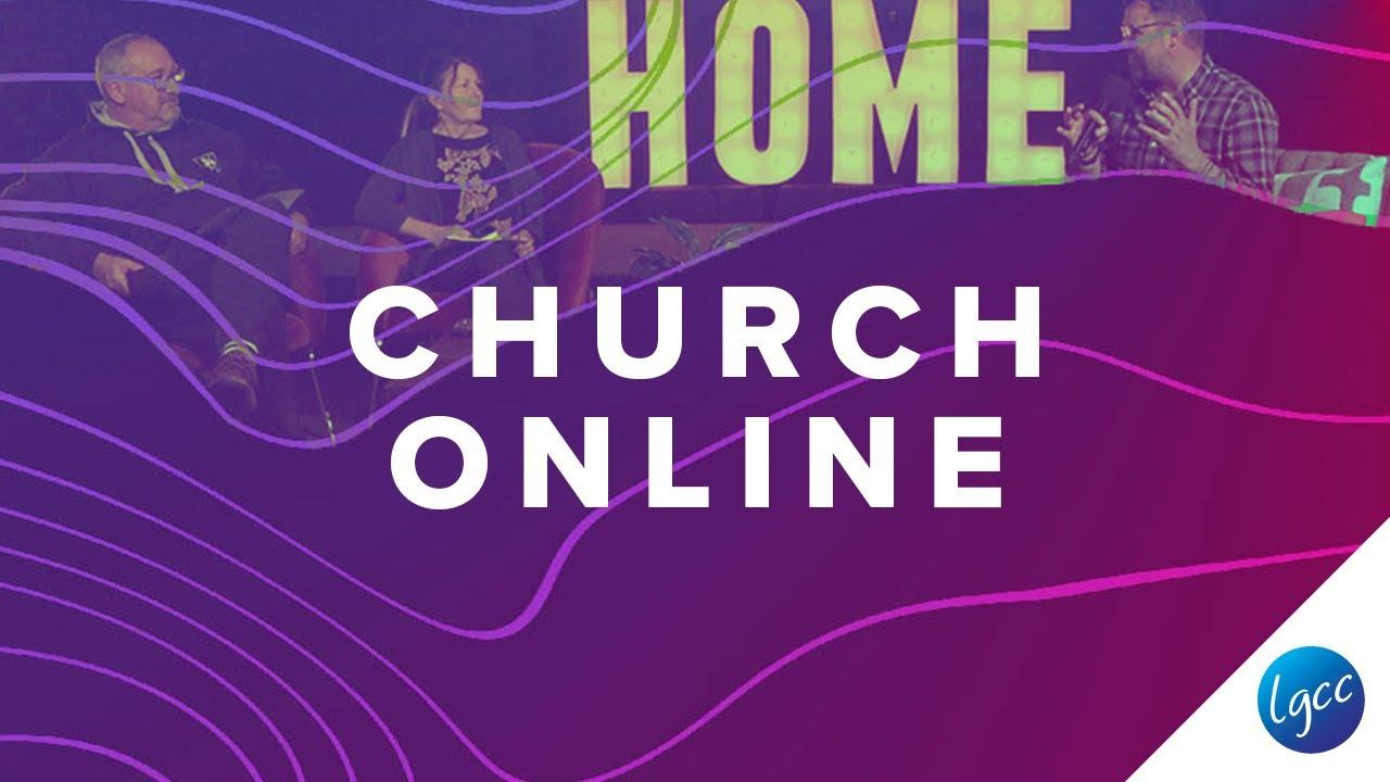 Church Online - 12th July // LGCC - YouTube