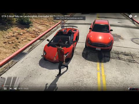 Hướng dẫn cài mod GTA 5 siêu xe Lamborghini Aventador 2016