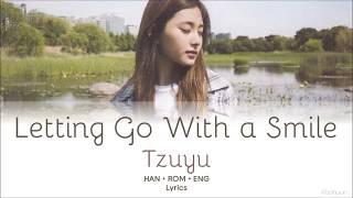 "Gambar cover TWICE (트와이스) Tzuyu (쯔위) - ""Let It Go With a Smile"" (""웃으며 넘길래"") ft. Sana (사나) Lyrics [HAN/ROM/ENG]"