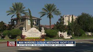 Man murdered outside Westshore Yacht Club