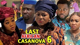THE LAST AFRICAN CASANOVA SEASON 6 - (New Movie) 2019 Latest Nigerian Nollywood Movie Full HD