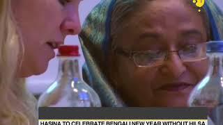 Bangladesh PM sets an example: Hasina to celebrate Bengali new year without Hilsa