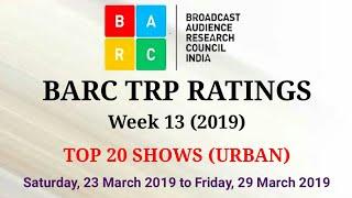 BARC TRP Ratings Week 13 (2019) : TOP 20 Shows (Urban)
