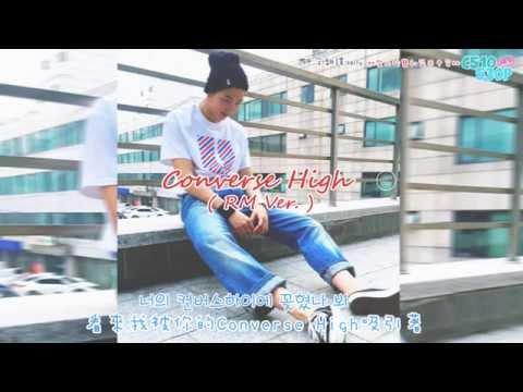 Converse High (Rap Monster ver.) [繁中韓字]