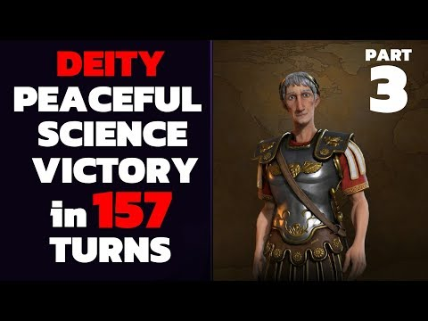 Civ 6 - T157 Deity PEACEFUL Science Victory - Part 3