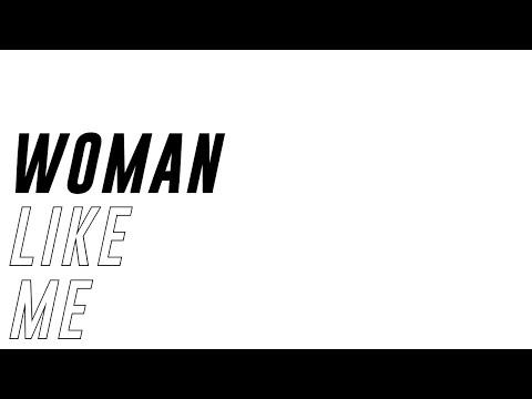 Little Mix - Woman Like Me (ft. Nicki Minaj) (Lyrics + Names)