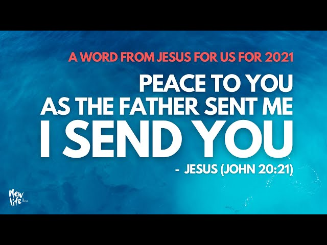 A Word from Jesus for 2021 - Sunday Morning Service 17 January