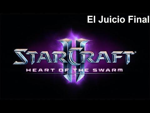 Starcraft 2 Heart of The Swarm - Última Misión - El Juicio Final [spoiler]