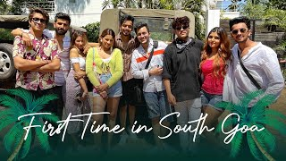 Our first time in south goa ft. DAMNFAM | ARSHFAM