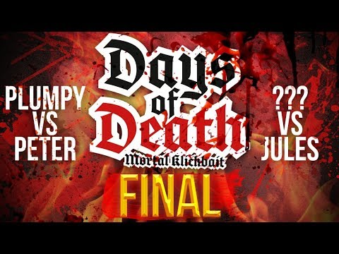 Days Of Death Final - 4th August Livestream